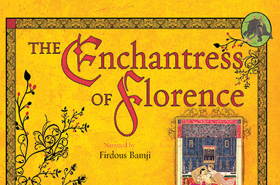 Rushdie Revived with 'The Enchantress of Florence'